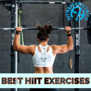 BEST HIIT EXERCISES
