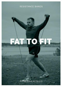 FAT TO FIT: HOW RESISTANCE BANDS CAN GET US THERE?