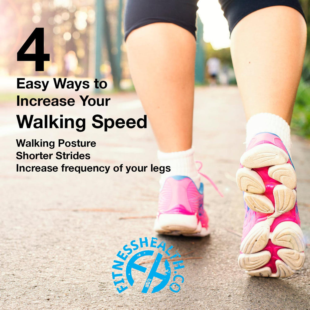 4 Easy Ways to Increase Your Walking Speed