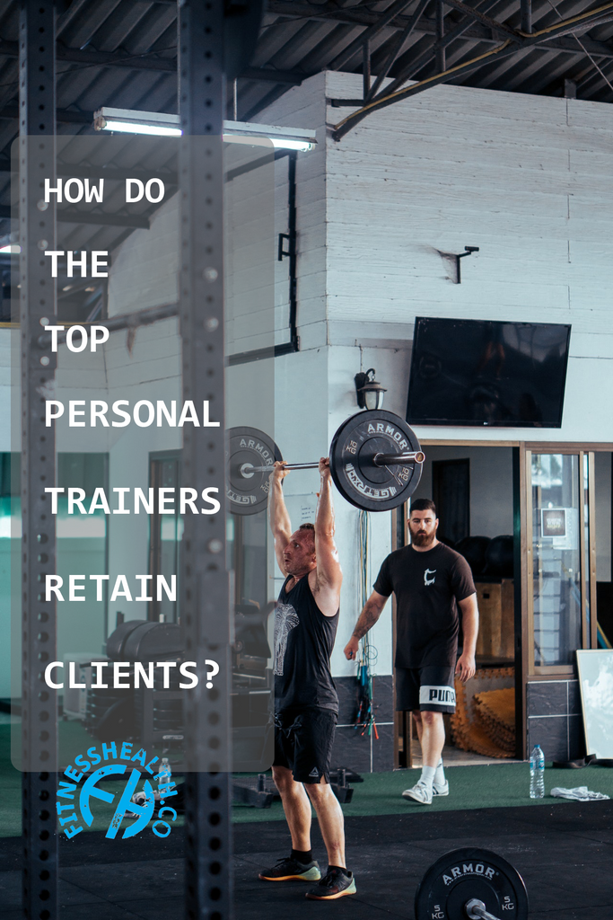 How do the top fitness trainers retain clients?