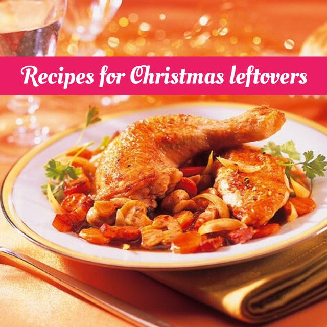 Recipes for Christmas Leftovers