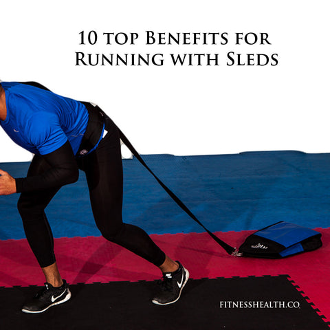 10 top Benefits for Running with Sleds