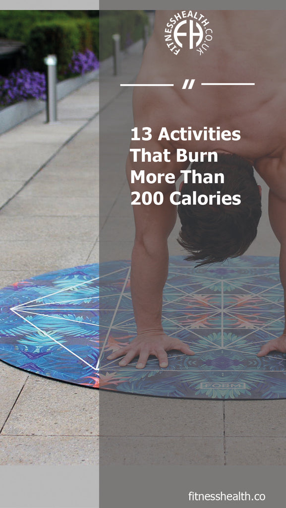 13 Activities That Burn More Than 200 Calories