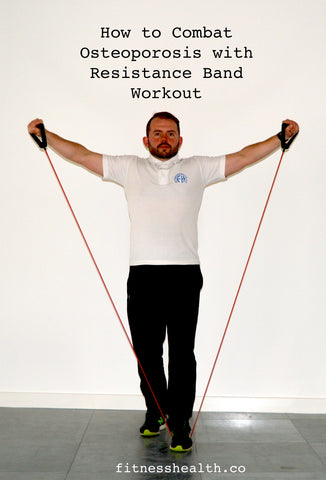 How to Combat Osteoporosis with Resistance Band Workout