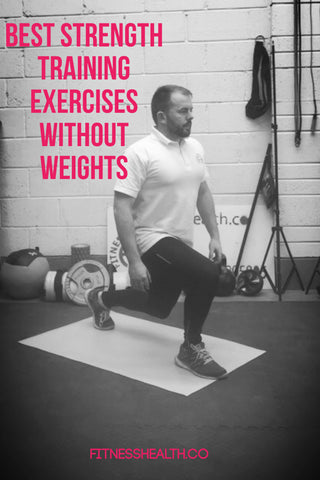 Best Strength Training Exercises Without Weights