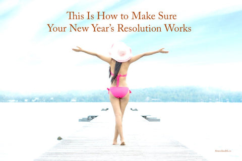This Is How to Make Sure Your New Year's Resolution Works