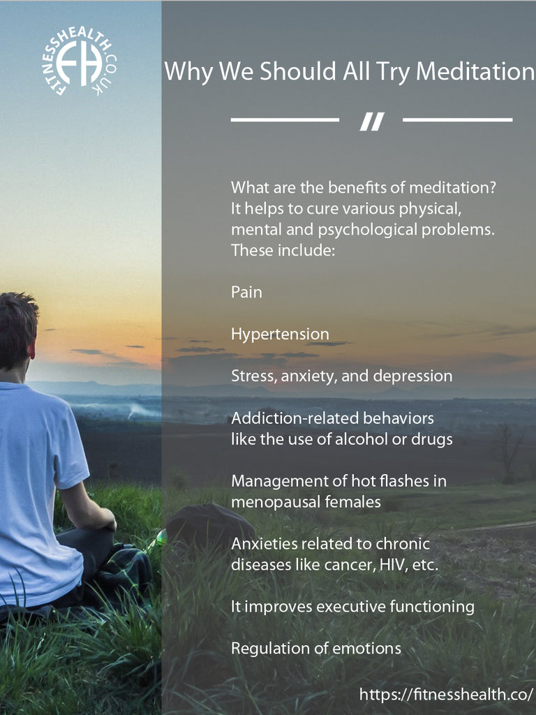 Why We Should All Try Meditation