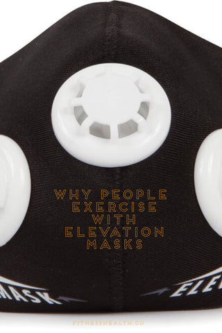 Why People Exercise Using High Elevation Training