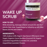 The Wake Up Scrub Eden Beauty