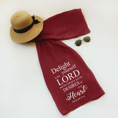 "Christian Faith Scarf - ""Delight yourself in the Lord and He will give you the desires of your heart."" ~Psalm 37:4"