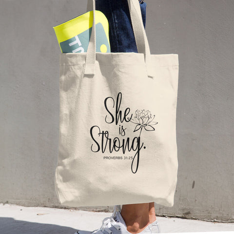 "Christian Faith Tote Bag - ""She is Clothed in Strength and Dignity..."" ~Proverbs 31:25"