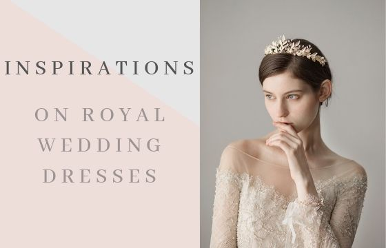 3+ Inspirations On Royal Wedding Dresses