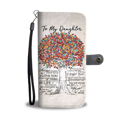 To My Daughter Wallet Case