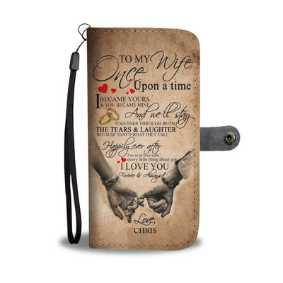 Personalized Once Upon A Time To My Wife Wallet Case