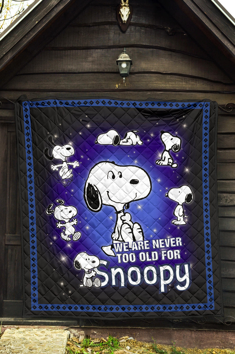 We Are Never Too Old For Snoopy Premium Quilt