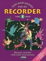 FUN AND GAMES WITH THE RECORDER BOOK 1