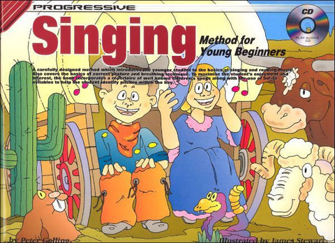 PROGRESSIVE SINGING FOR THE YOUNG BEGINNER