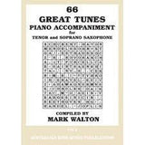 66 GREAT TUNES PIANO ACCOMP FOR TENOR AND SOPRANO SAX