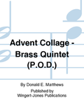 ADVENT COLLAGE FOR BRASS QUINTET