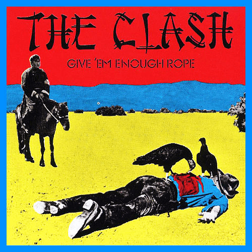The Clash ‎– Give 'Em Enough Rope - Epic ‎– 88725446981 Format: Vinyl, LP, Album, Remastered, 180G - Flashlight Vinyl - Turntable Music
