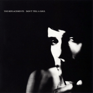 The Replacements ‎– Don't Tell A Soul - Reissue - Flashlight Vinyl - Turntable Music