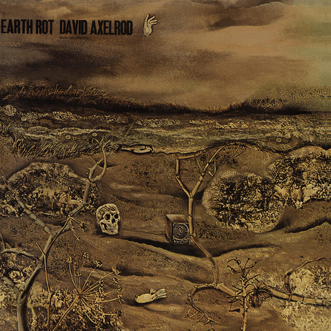 David Axelrod ‎– Earth Rot - Record Store Day Reissue