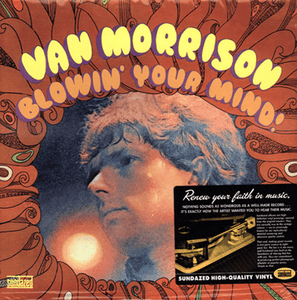 Van Morrison ‎– Blowin' Your Mind! - Sundazed Music ‎– LP 5214 Format: Vinyl, LP, Album, Reissue