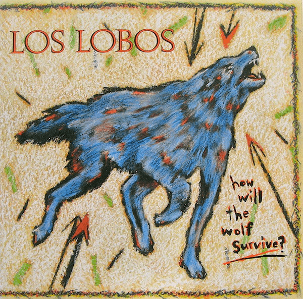 Los Lobos ‎– How Will The Wolf Survive? - Reissue, 180 gram - Flashlight Vinyl - Turntable Music