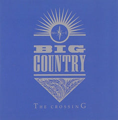 """big country's """"the crossing"""" album cover"""