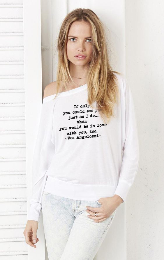 Wes Angelozzi, Beauty, Self-Esteem, Tee Shirt, Long sleeve Tee