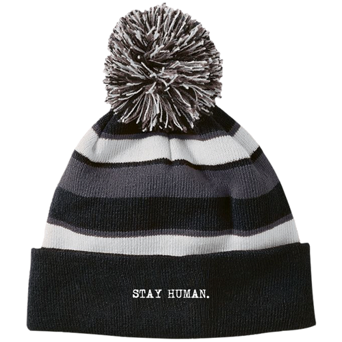 Stay Human - Scott Hildreth - Striped Beanie with Pom