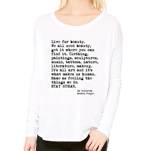 Stay Human - Flowy Long Sleeve Tee