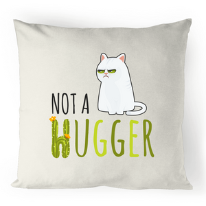 Not A Hugger- 100% Linen Cushion Cover