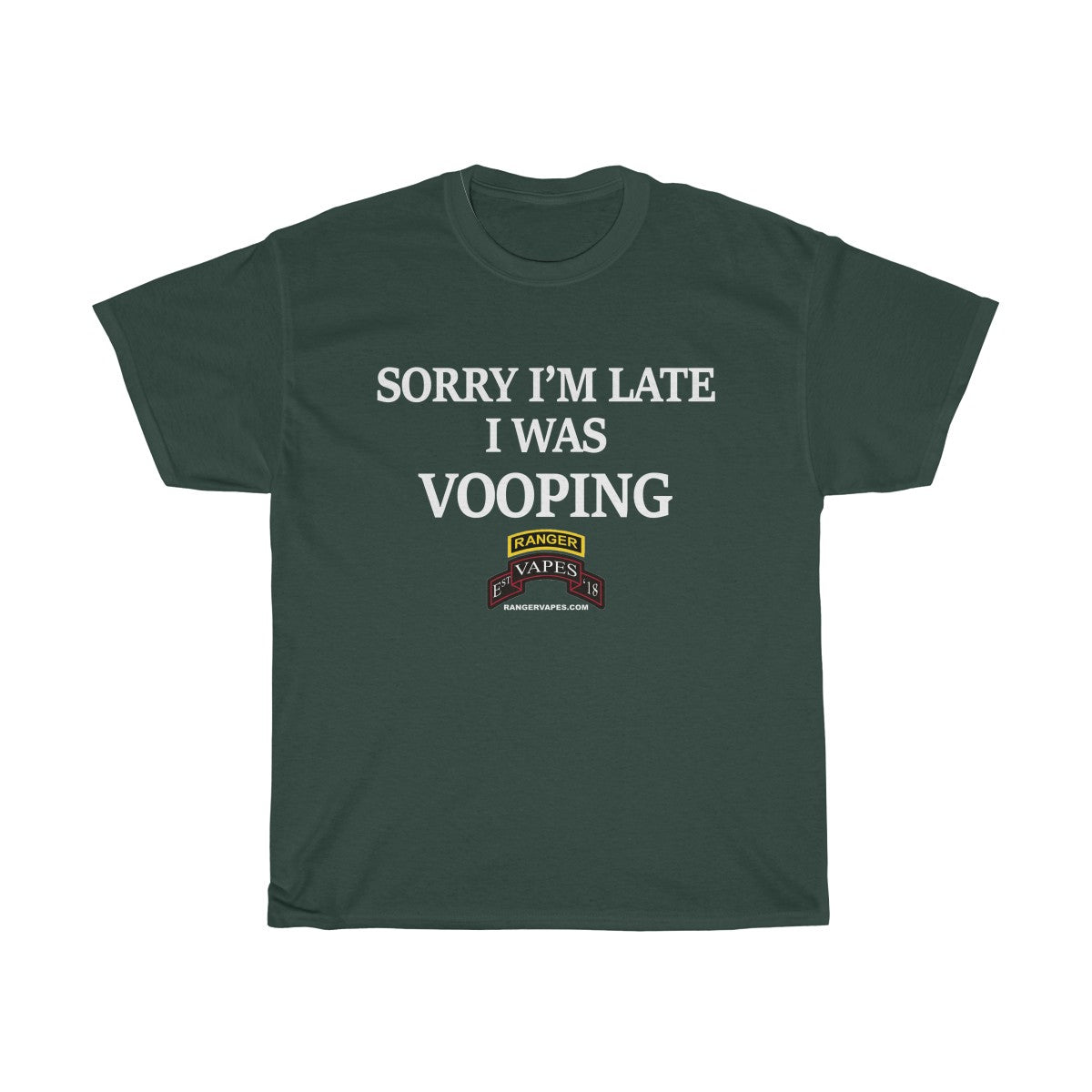 Sorry I'm Late I Was Vooping Dark Colored Heavy Cotton Tee