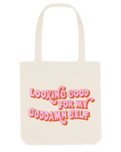 Looking Good For My Goddamn Self - Tote Bag
