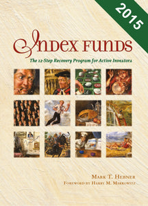 Index Funds: The 12-Step Recovery Program for Active Investors