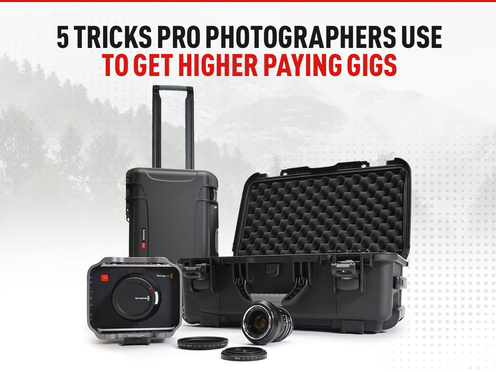 5 Tricks Pro Photographers Use To Get Higher Paying Gigs
