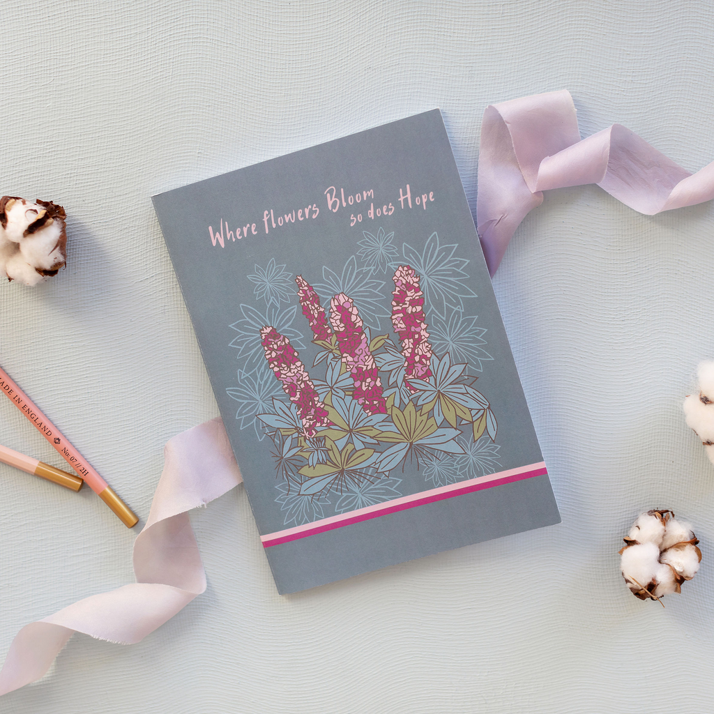 Where Flowers Bloom So Does Hope Lupin Flower Design A5 Notebook