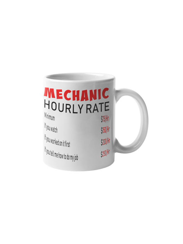 Mechanic Hourly Rate Coffee Mug