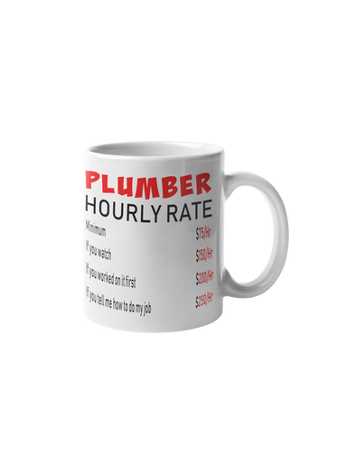 Plumber Hourly Rate Coffee Mug