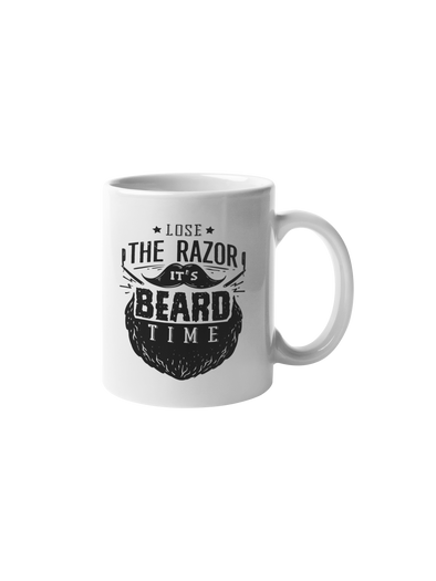 Lose The Razoe It's Beard Time Coffee Mug