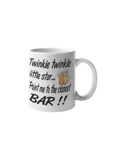 Twinkle Twinkle Little Star Point Me To The Closest Bar Coffee Mug