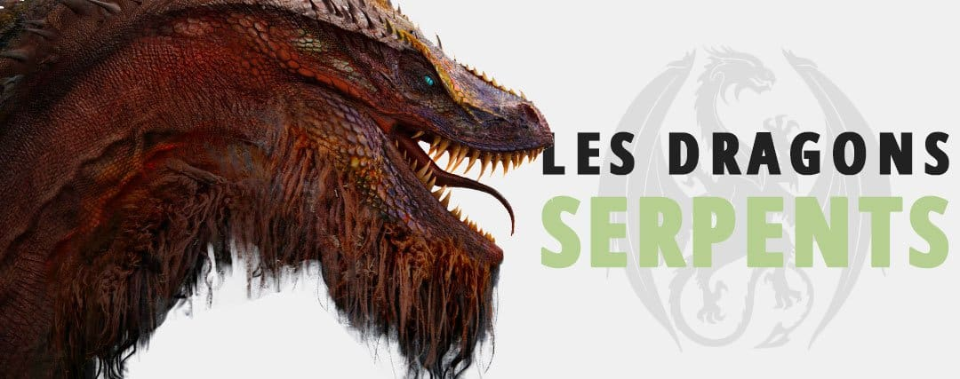Les Dragons-Serpents