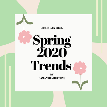 Spring 2020 Trends