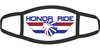 Honor Ride Face Mask