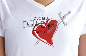 Love is a Double Edged Sword