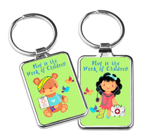 """Play is the Work of Children"" Metal Key Chain"