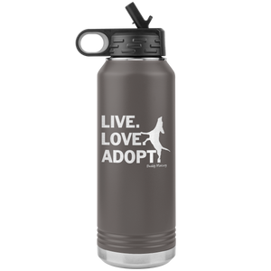 NEW! Live Love Adopt Water Bottle