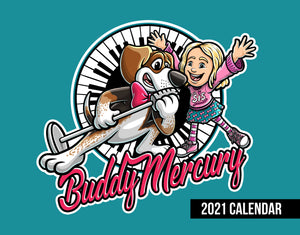 Buddy Mercury 2021 Calendar