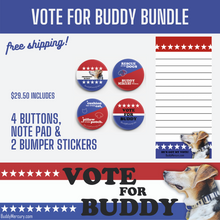 Load image into Gallery viewer, Vote for Buddy Bundle